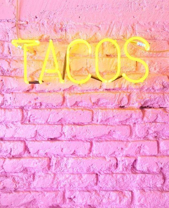 National Taco Day October 4 Taco De Mayo Neon Signs Neon Neon Quotes