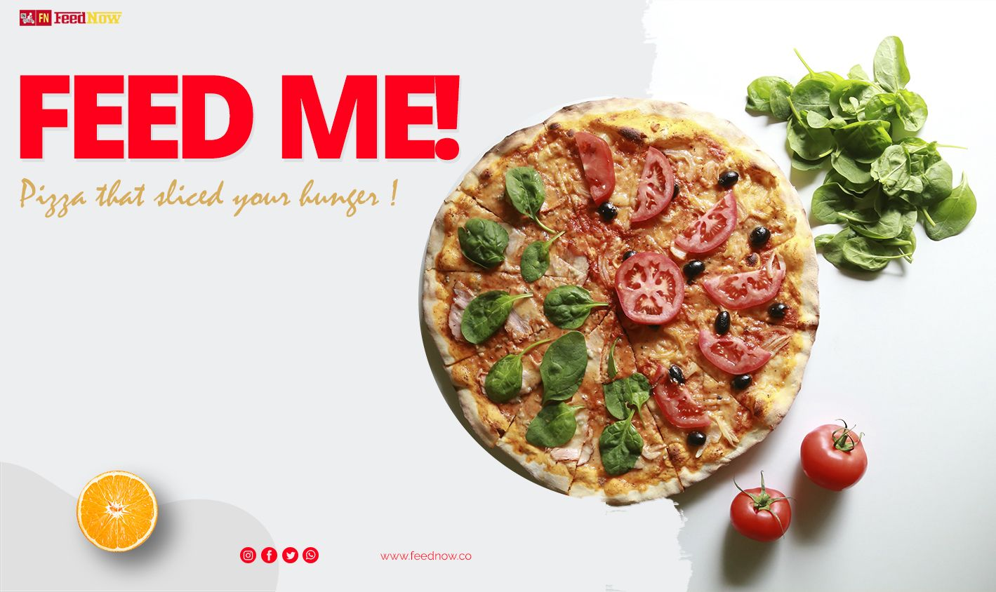 Feed me! Pizza that sliced your Hunger! Order Now (link