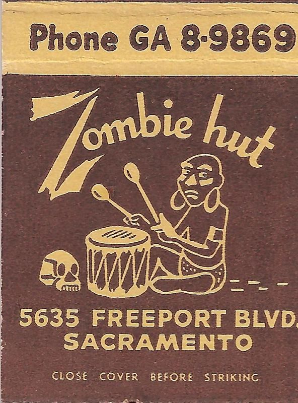 Zombie Hut • 5635 Freeport Boulevard • Sacramento, CA (1960s)