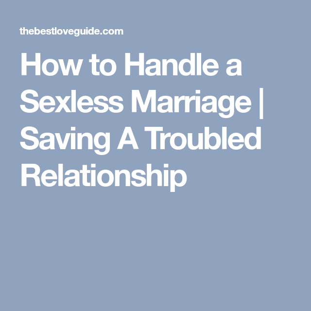 How to deal with sexless marriage