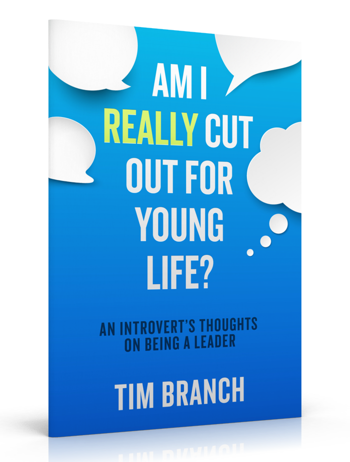Am I Really Cut Out for Young Life?