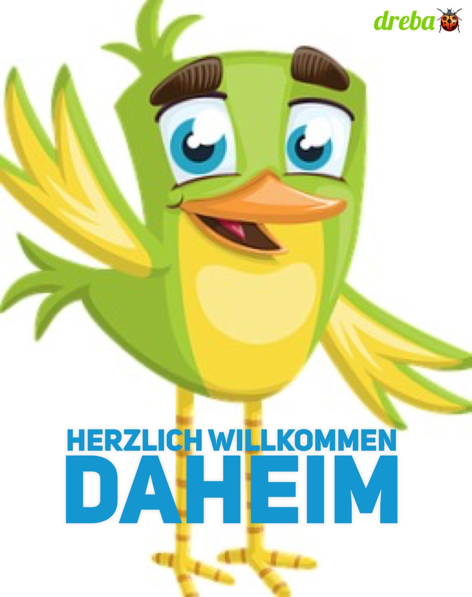 Herzlich Willkommen Daheim  Gestaltete Wünsche & Zitate