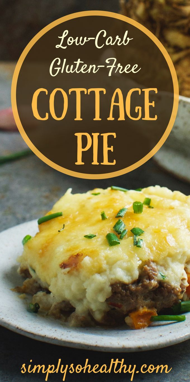 Low Carb Creamy Cottage Pie Recipe Simply So Healthy Recipe Cottage Pie Recipe Cottage Pie Recipes