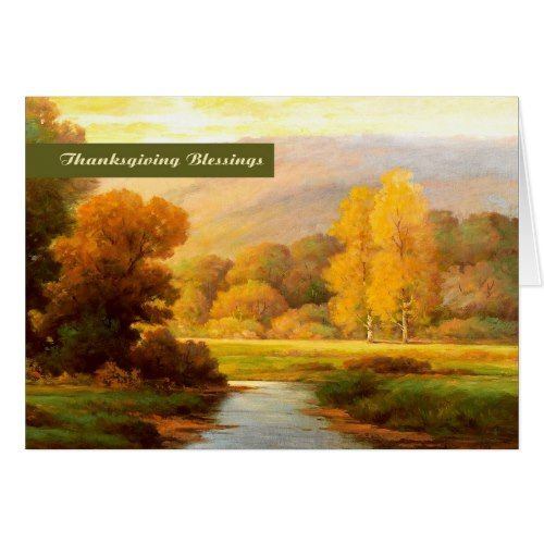 Thanksgiving Blessings. Fine Art Greeting Card | Zazzle.com #autumnscenery