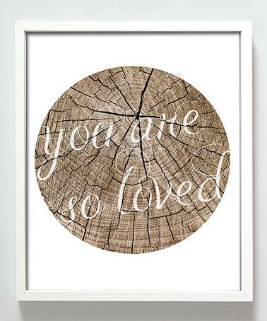 'You Are So Loved' Print by Gus & Lula #zulily #zulilyfinds