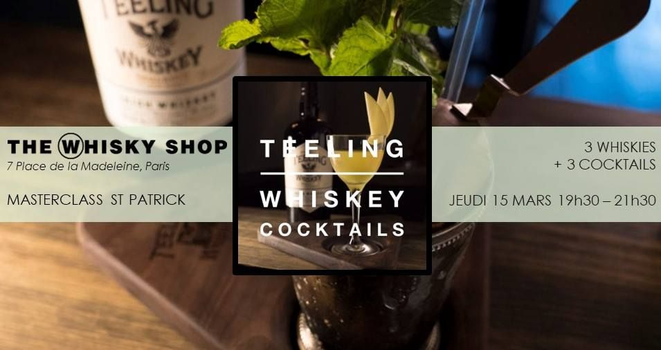 Paris Food & Drink Events: Masterclass Teeling Irish Whiskey & Cocktails