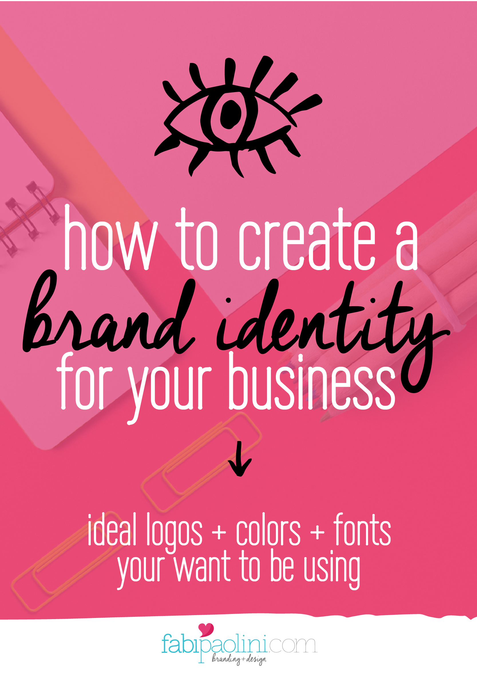 Brand Identity How To Brand Your Business Part 2 Creating A Brand Branding Your Business Branding
