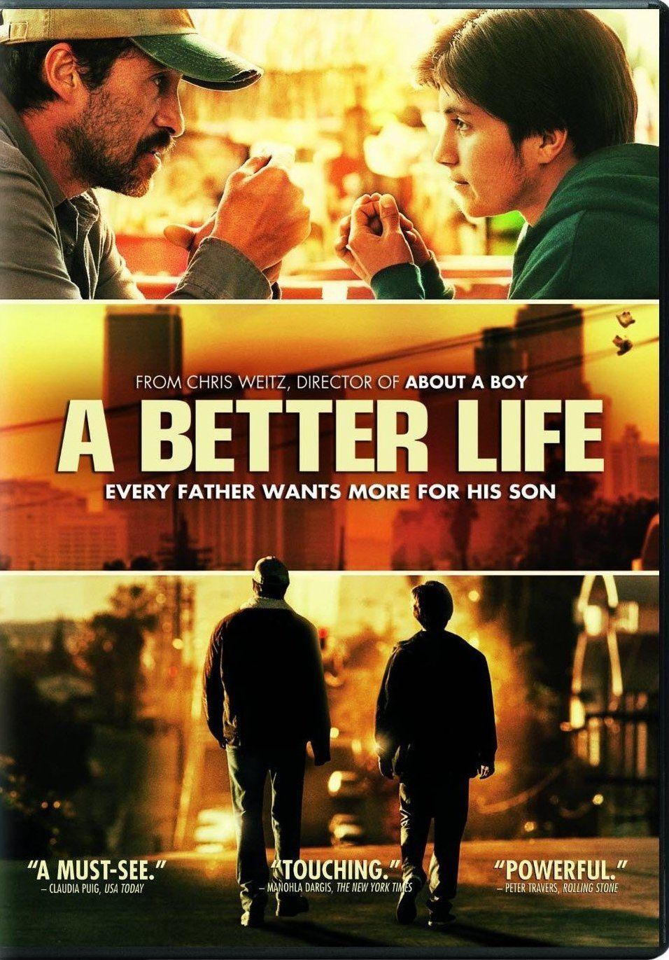 A Better Life (2011), Chris Weitz. Better life, Movies