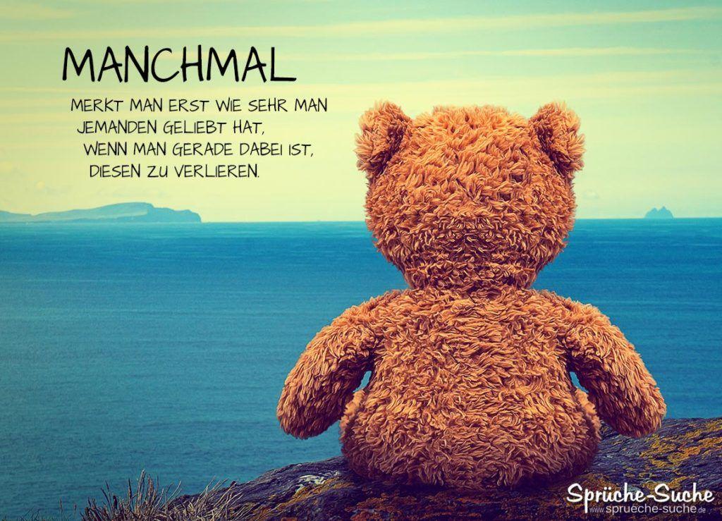 Liebeskummer Sprüche mit Teddybär | Nachdenkliche sprüche