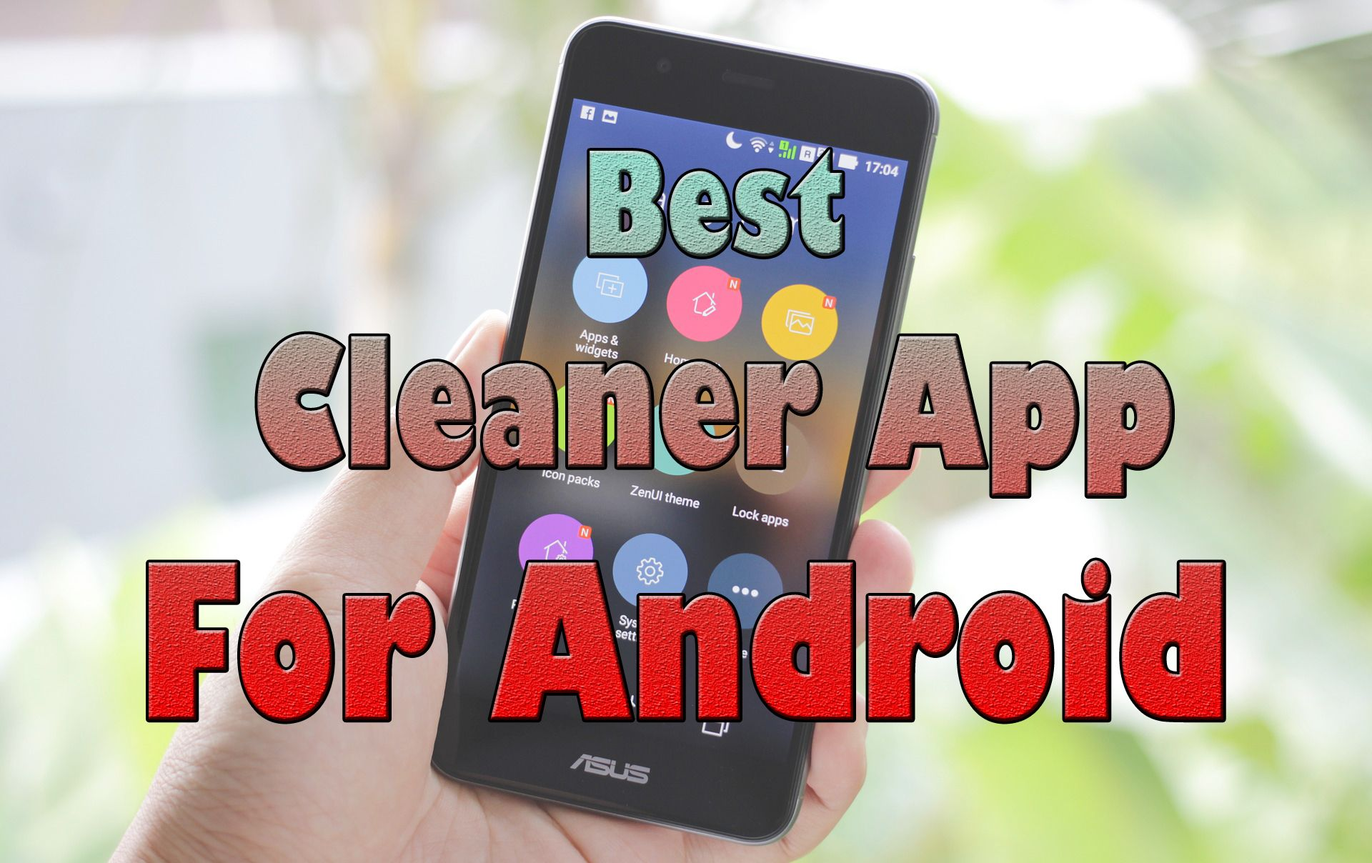 10 Best Cleaner App For Android 2019 App, Best cleaner
