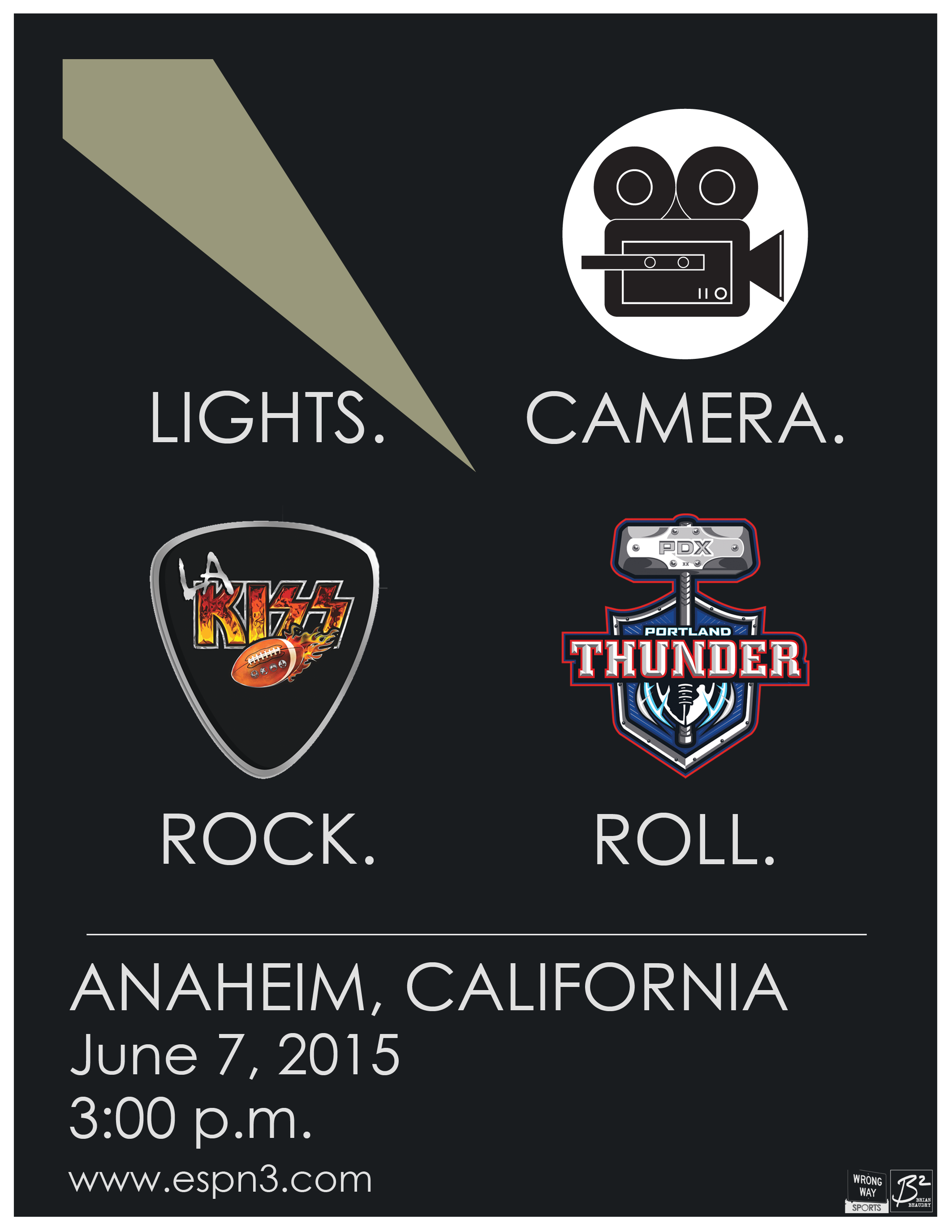 Lights. Camera. Rock (Los Angeles KISS). Roll (Portland Thunder). Location: Anaheim, CA. Date: June 7, 2015. Time: 3 p.m. View it on espn3.com.