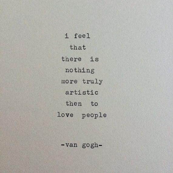 Vincent van Gogh typewriter quote / typewriter quo