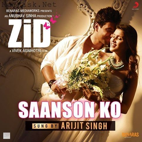 Saanson Ko Song From Zid 2014 Movie Bollywood Movie Songs Bollywood Music Latest Movie Songs