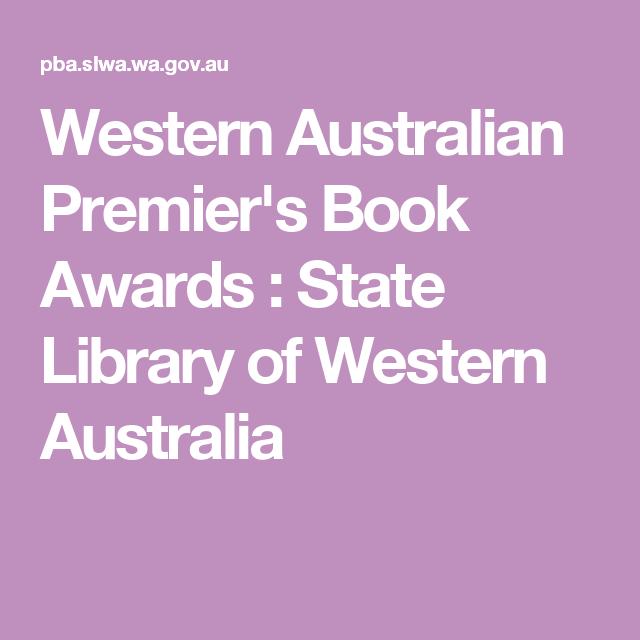 Western Australian Premier's Book Awards : State Library of Western Australia