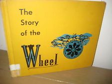 Walter Buehr / Story of WHEEL/vintage colored Illustrations/ HB/1960