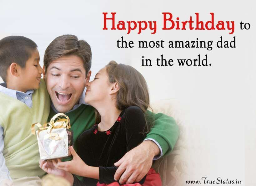 Happy Birthday Quotes For Dad From Daughter & Son Happy
