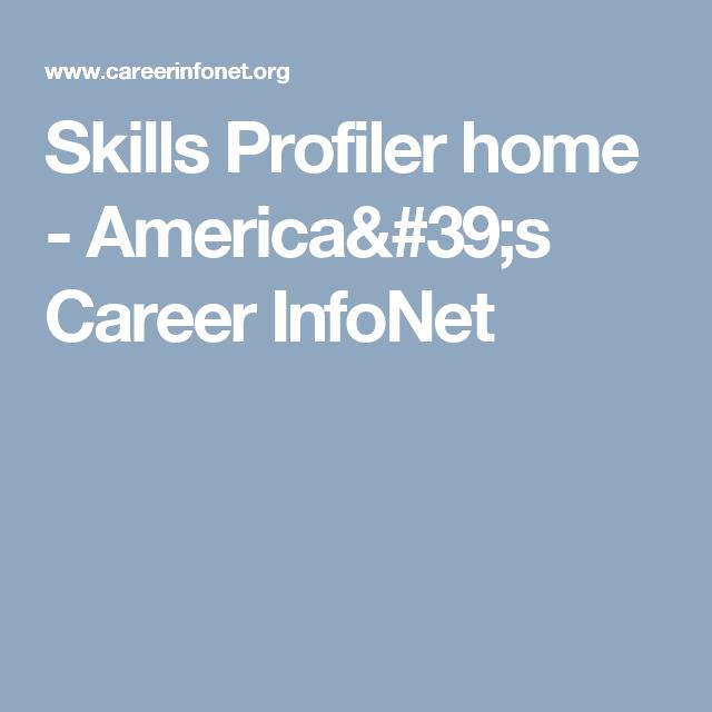 Skills Profiler Home America 39 S Career Infonet Career Planning Career Cool Websites