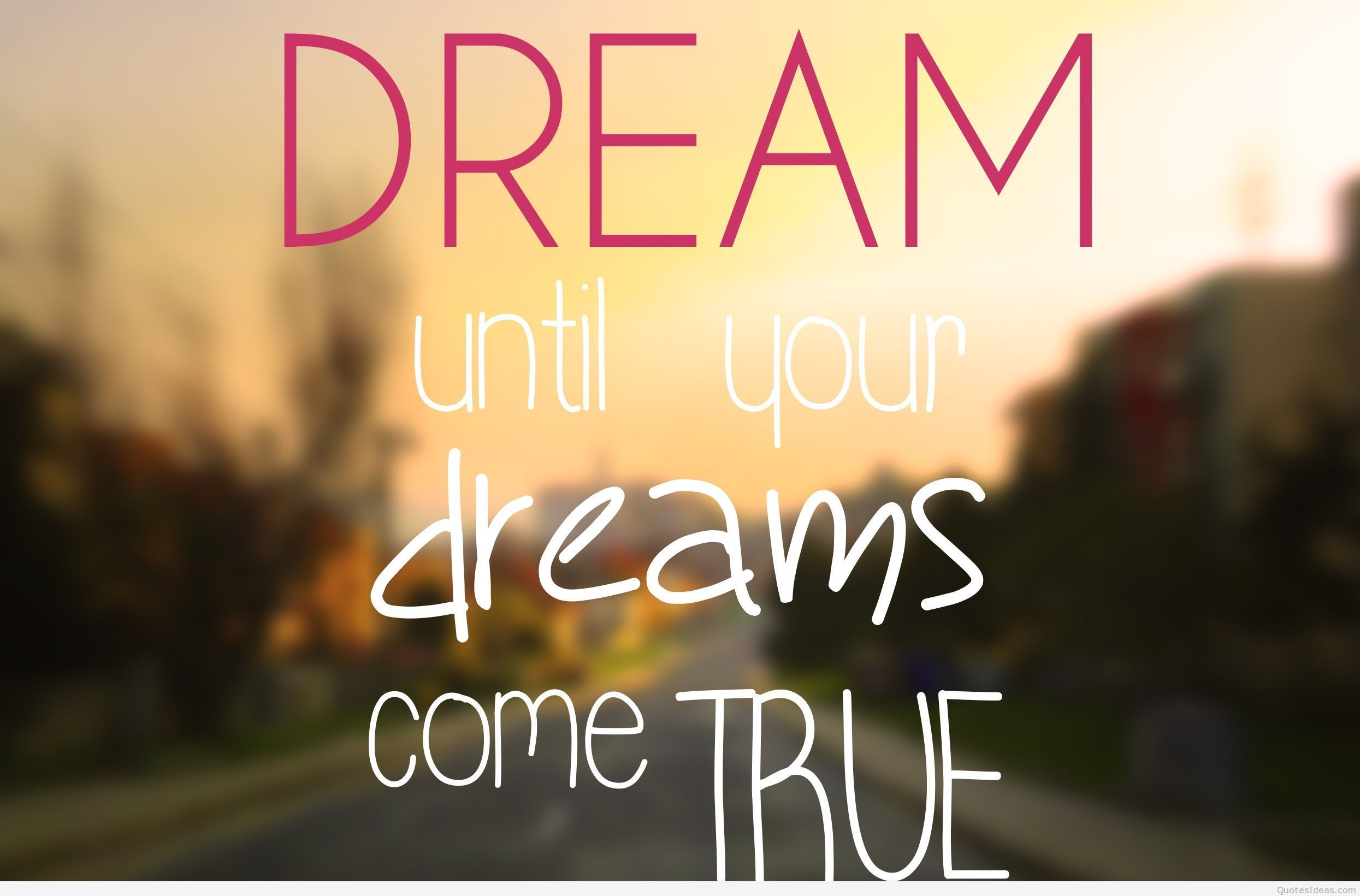 My Latest Dream Quotes for Everyone Dream quotes, Good