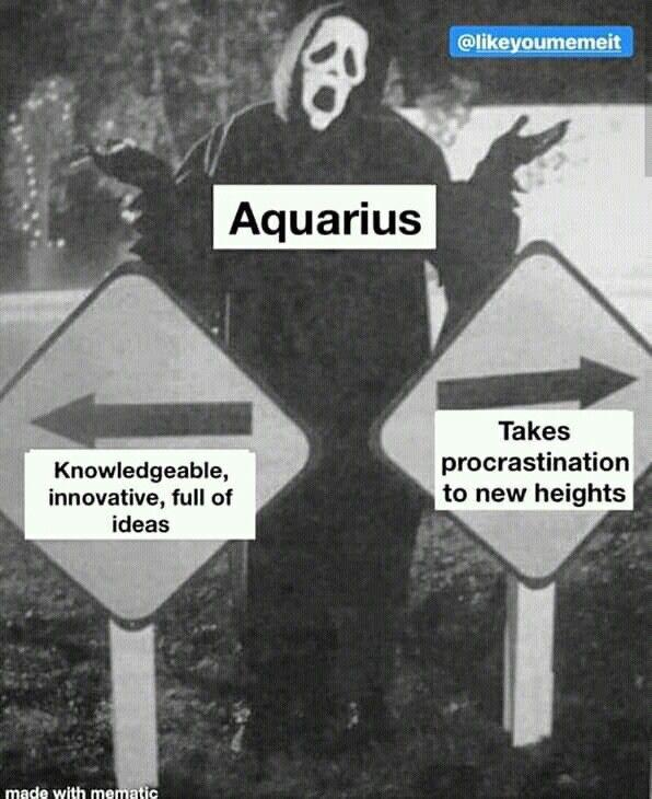 Aquarius Meme It Zodiac Signs Aquarius Virgo Memes Aquarius Life