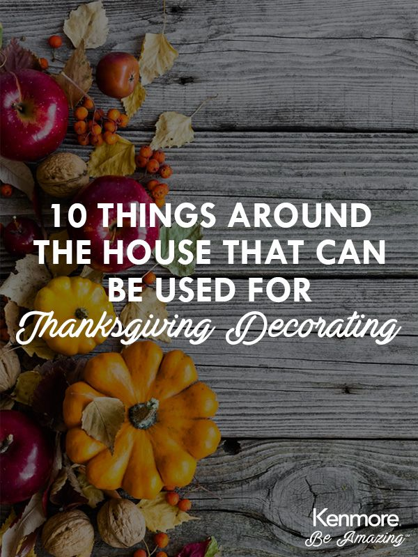 10 Things Around the House That Can