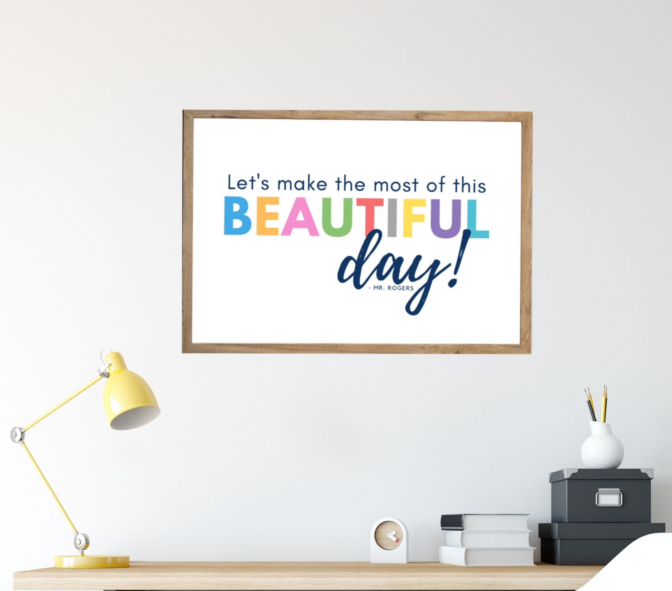 Mr Rogers Quotes Printable Beautiful Day Wall Art Educational Etsy Education Poster Inspirational Prints Printable Quotes