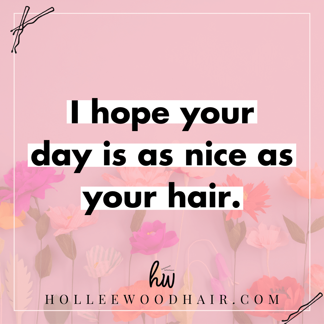 21 Funny Hair Quotes That You Ll Totally Relate To In 2021 Hair Quotes Inspirational Hair Quotes Hair Inspiration Quotes