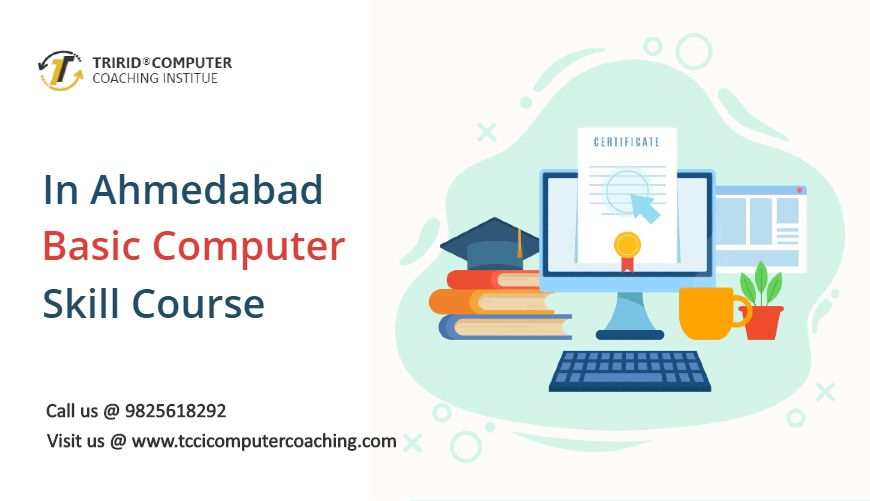 In Ahmedabad Basic Computer Skill Course Tccicomputercoaching Com Computer Skills Learning Methods Skills
