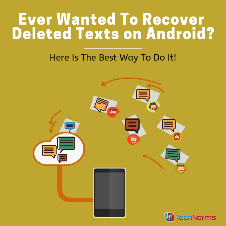 4 Methods You Must Try To Recover Deleted Text Messages On Android