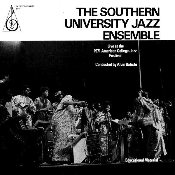 The Southern University Jazz Ensemble - Live At The 1971 American College Jazz…