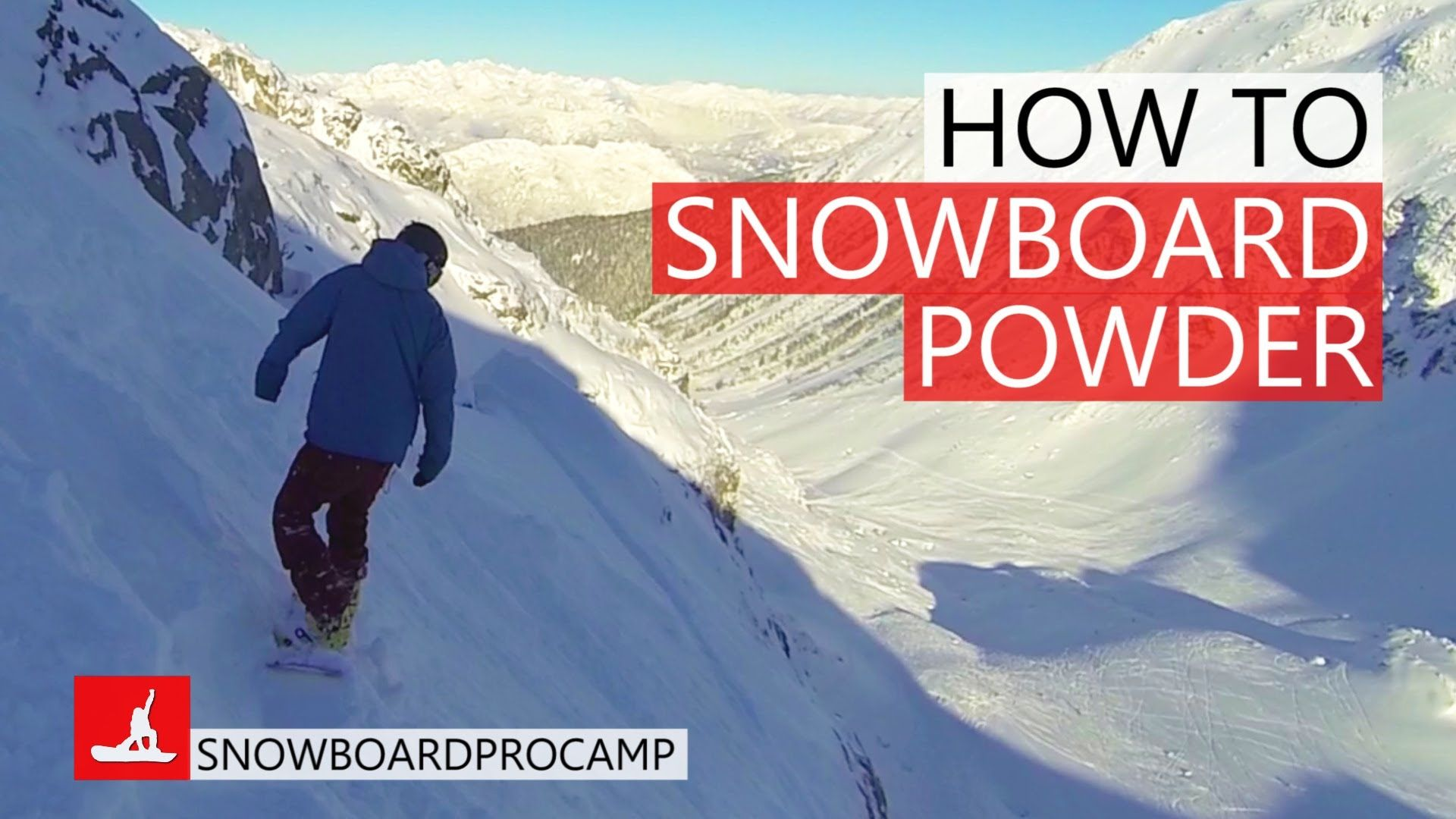 How to Snowboard in Steep Powder How to Snowboard