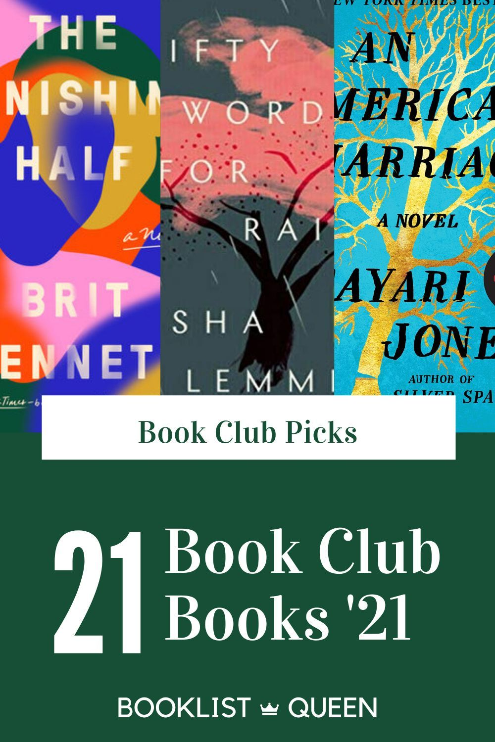 Top 21 Book Club Books For 2021 Book Club Books Book Club Recommendations Book Club