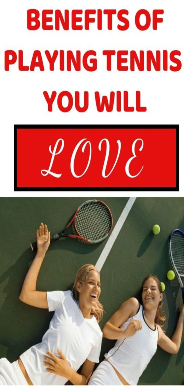 11 Amazing Benefits of Playing Tennis You Will Love Play