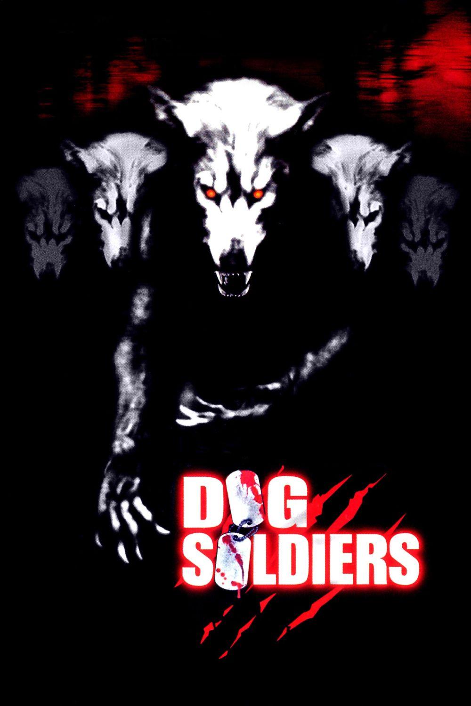 Dog Soldiers / Really good werewolf movie Best werewolf