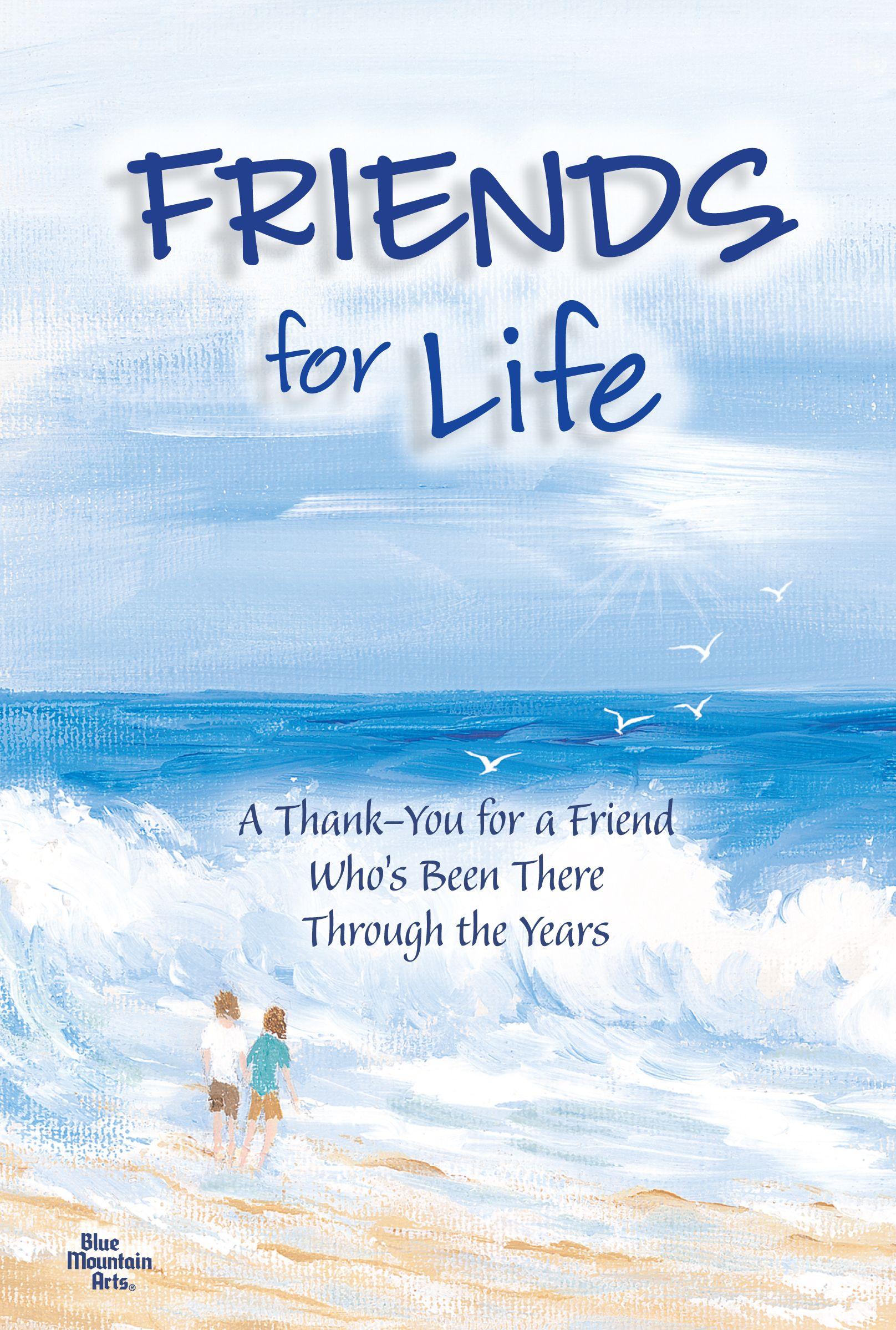 Lifelong friends share a special bond. Friends for Life