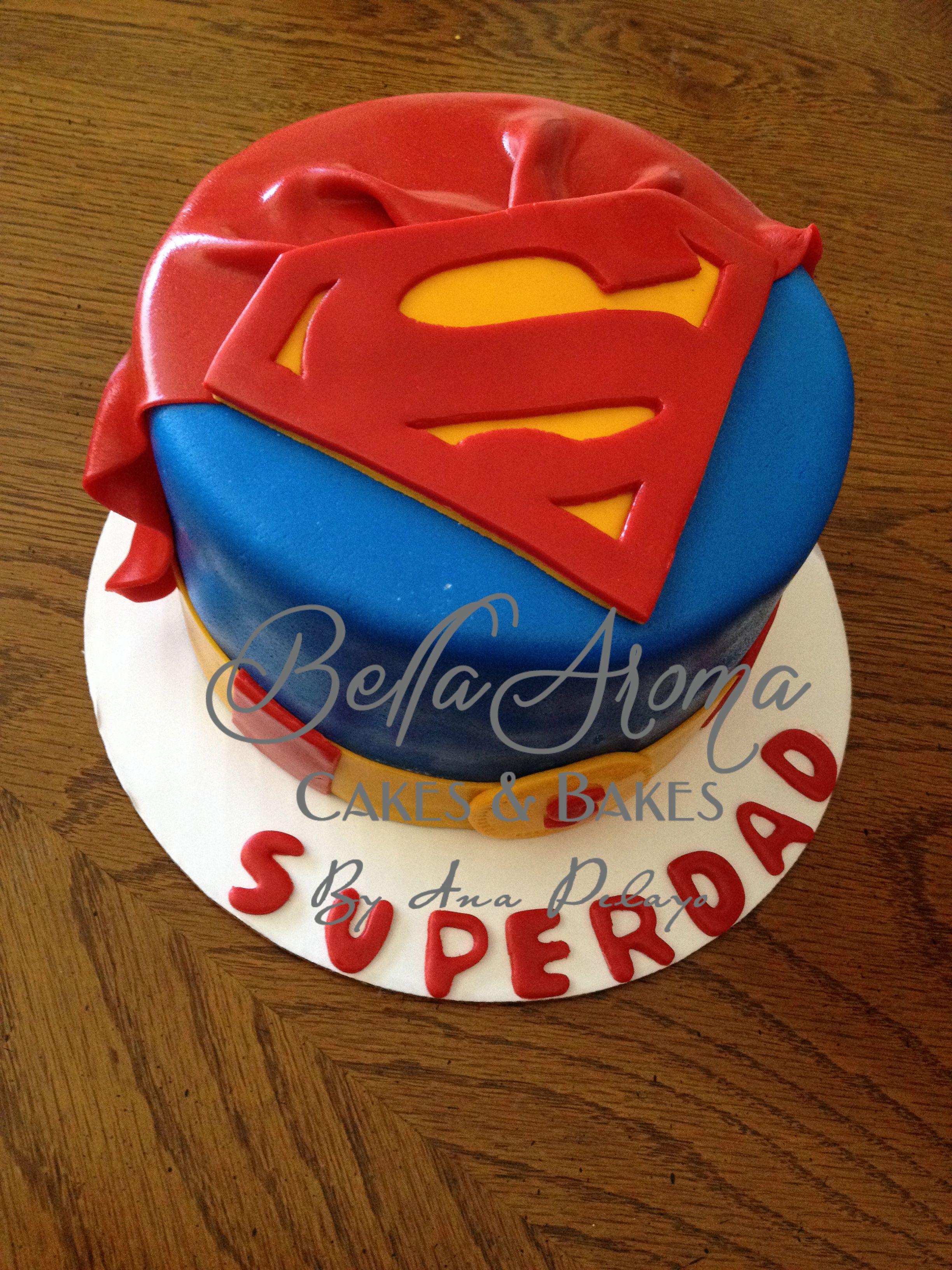 Superman superdad Fathers Day Cake Cakes Pinterest Cake