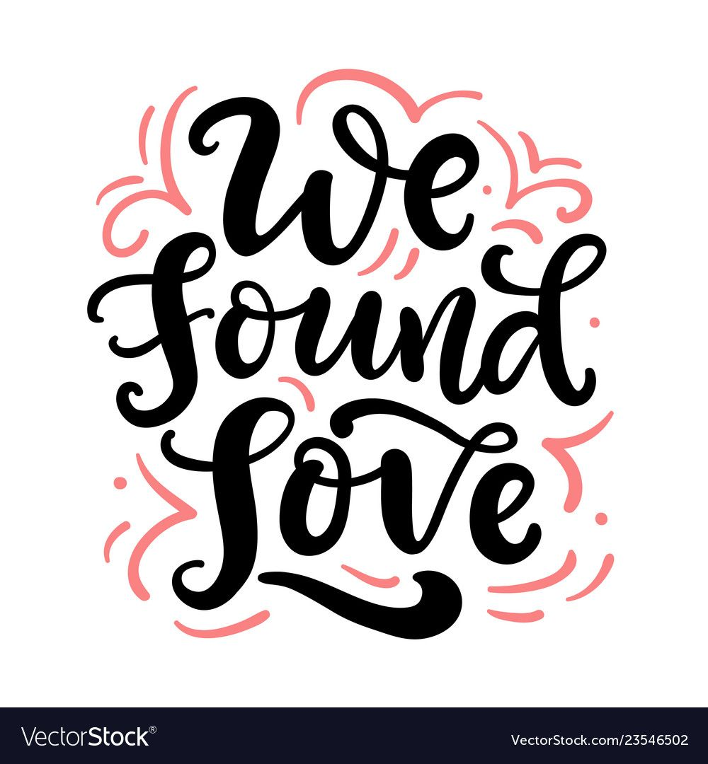 We found love hand drawn lettering Royalty Free Vector ...