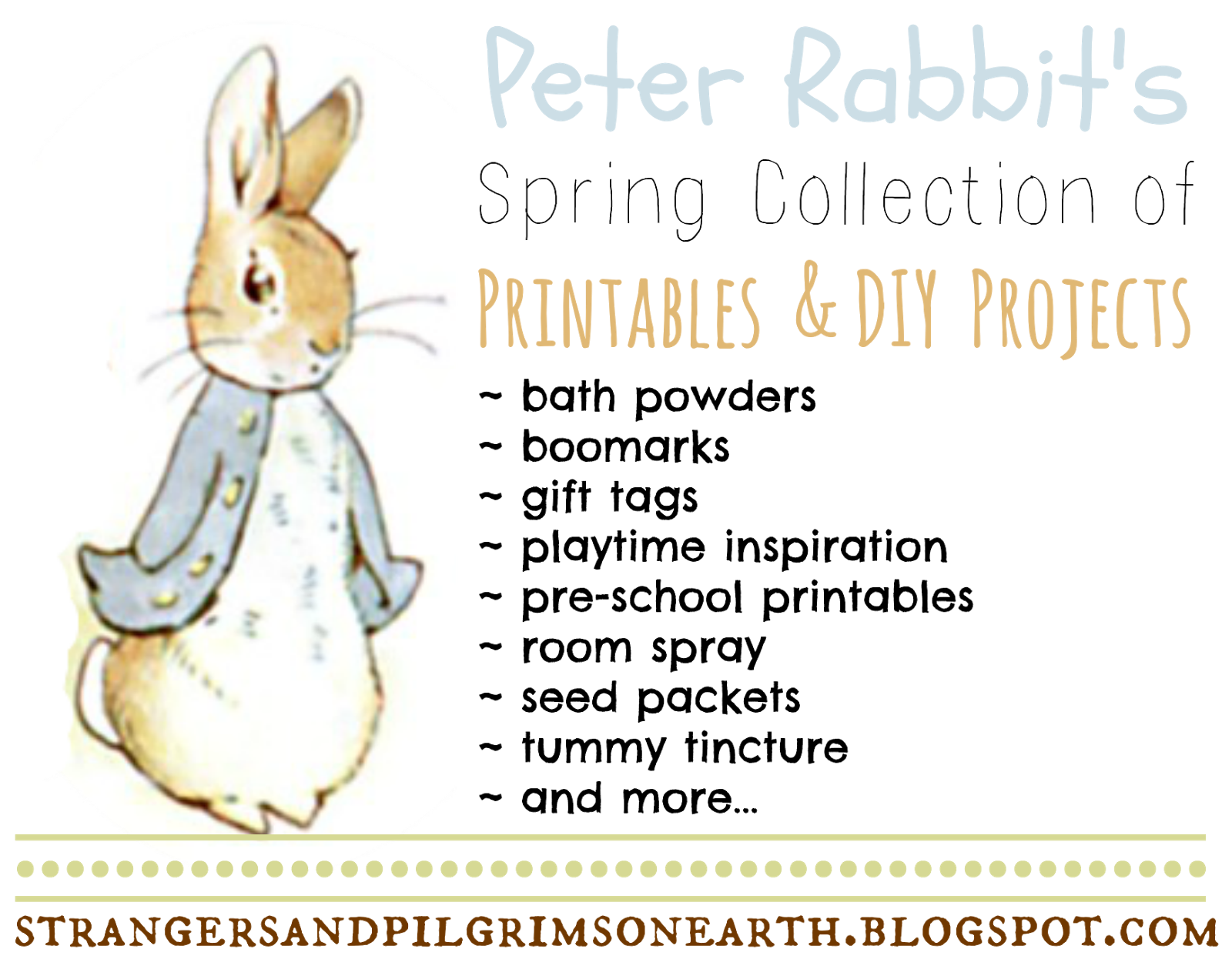 Strangers Amp Pilgrims On Earth Spring Collection Of Peter Rabbit Posts Printables Amp Diy