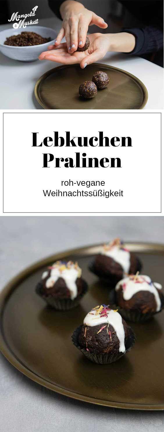 Roh Vegane Lebkuchen Pralinen Rezept Mangold Muskat Recipe In 2020 Delicious Cake Recipes Easy Cake Recipes Chocolate Recipes