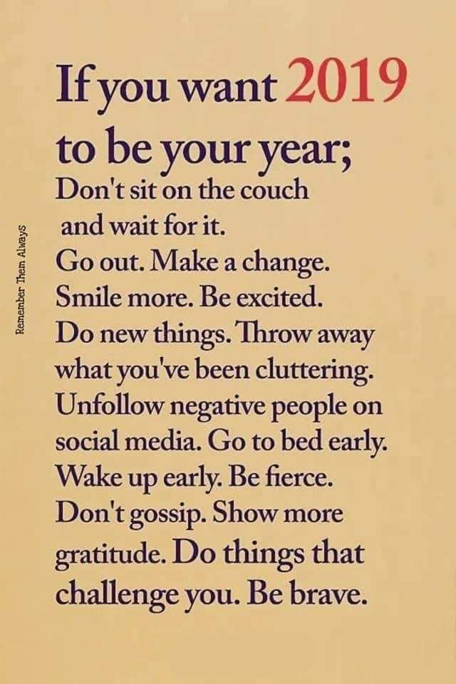 [Image] If you want 2019 to be your year