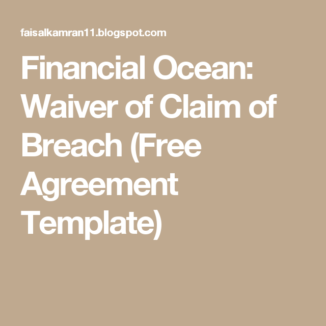 Financial Ocean: Waiver of Claim of Breach (Free Agreement Template)