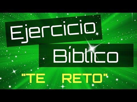 Ejercicio Biblico Te Reto Sociedad De Jovenes Youtube