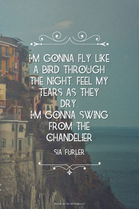Sia Chandelier Quotes QuotesGram – Like a Chandelier