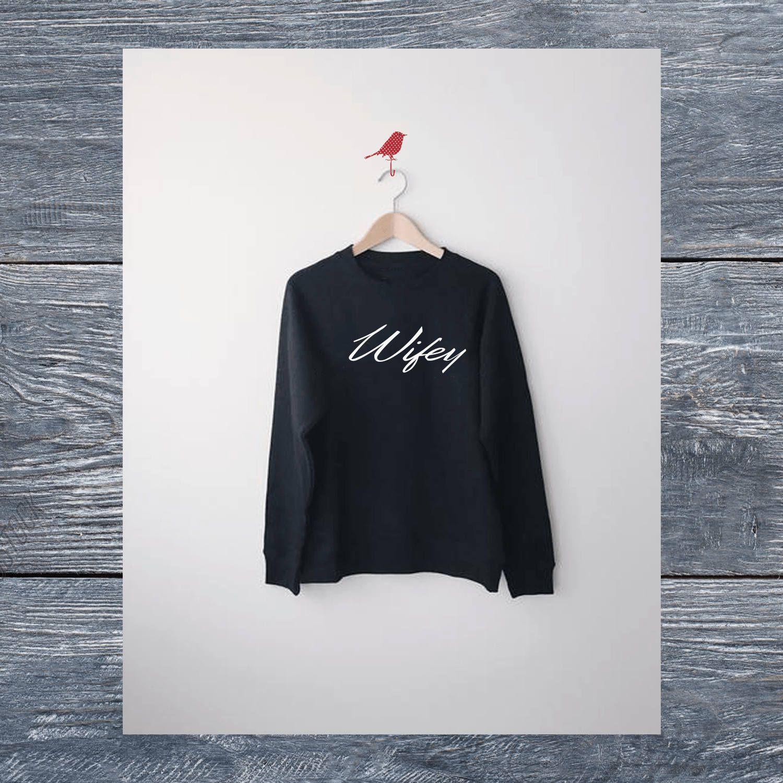 Wifey Shirt Wife Sweatshirt Honeymoon Bride Gift