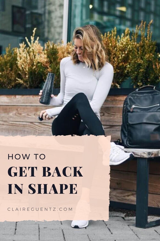 06a2c32ff25ee93157982a0ba01d7b59 - How To Get Back In Shape After A Long Break