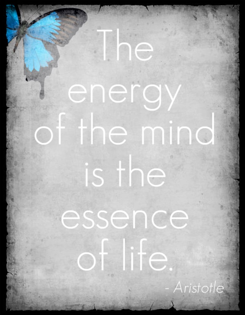 The energy of the mind is the essence of life. - Aristotle #quote