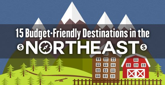 15 Budget-Friendly Destinations in the Northeast