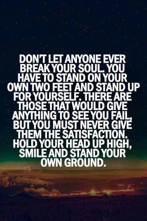 Stand Firm With Your Head Held High Quotes Quotes