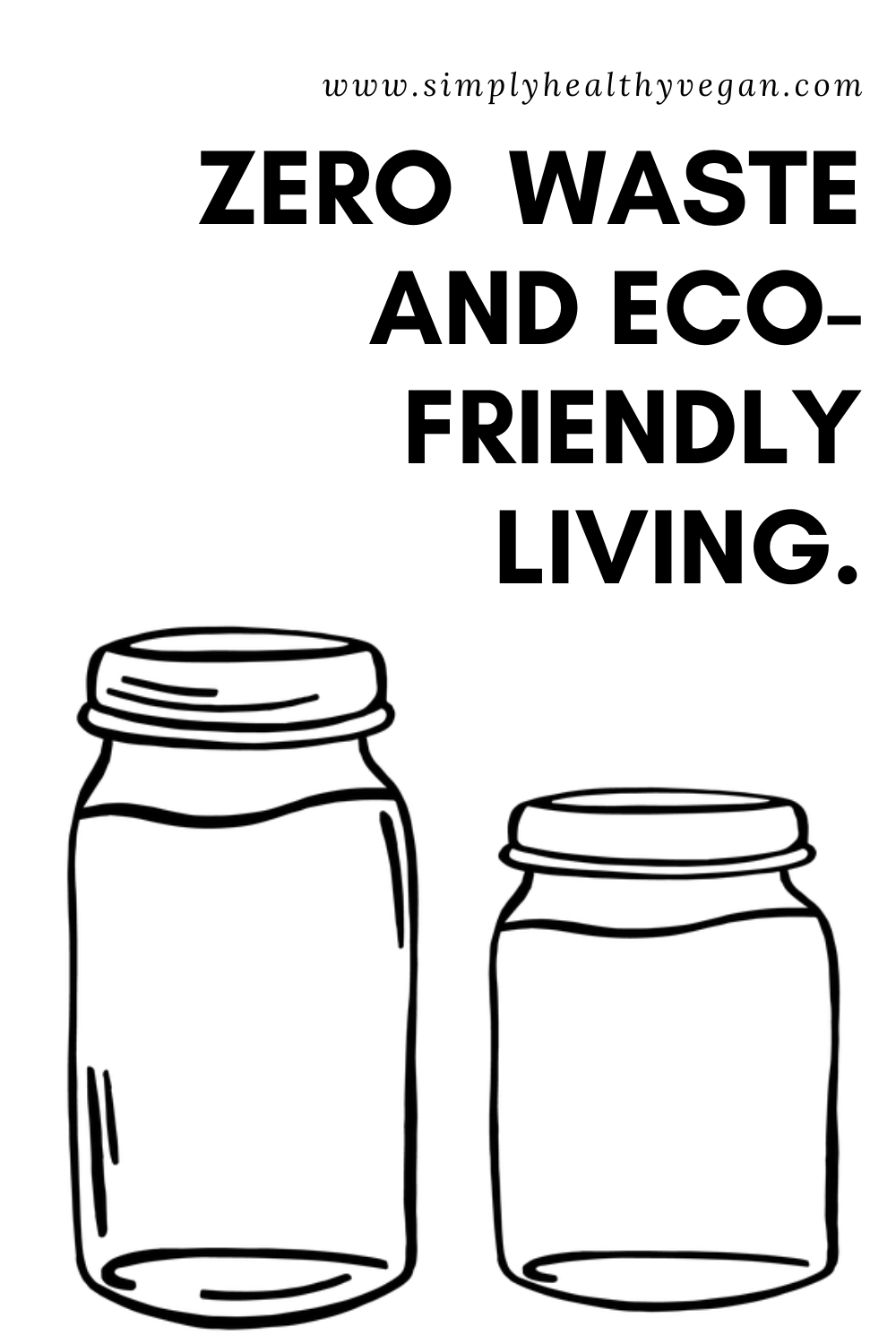 Zero waste and eco-friendly living tips. What you can do to reduce your carbon footprint #ecoliving #ecofriendly #ecolifestyle #wastefree #zerowaste #gogreen