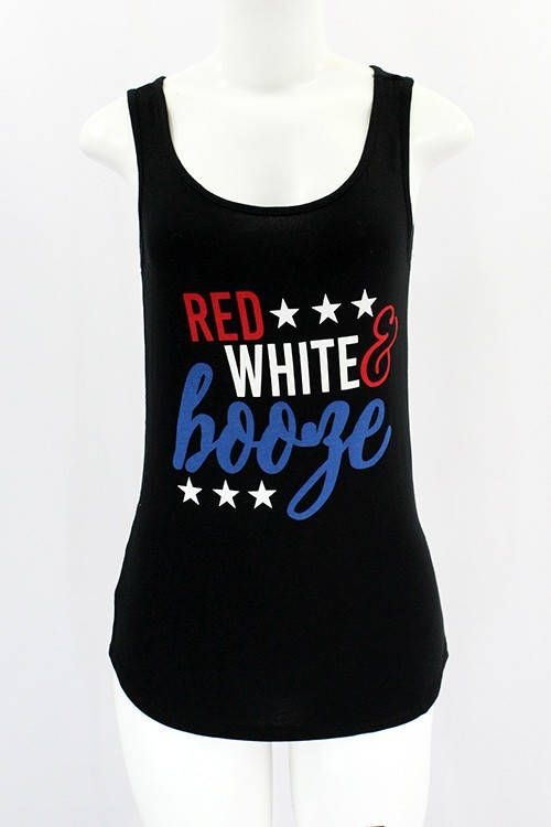 ca2dba80 Red White & Booze Fourth of July Red Black Stretch Low Cut Sexy Country  Girl Drinking Brunch Tank Top 4th Military Tee Shirt America South by ...