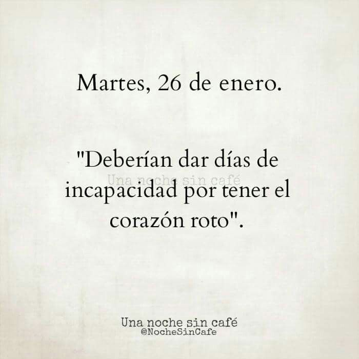 Corazon Roto Verdades Ii Pinterest Frases Quotes Y Love